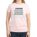 A Soldier does not desire to T-Shirt