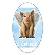 I Believe Flying Pig Oval Decal