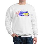 Democrats Are Pinko Sweatshirt