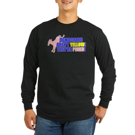 Democrats Are Pinko Long Sleeve Dark T-Shirt