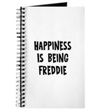Happiness is being Freddie Journal