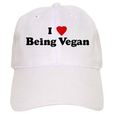 I Love Being Vegan Baseball Cap