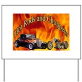 Hot Rods and Choppers Yard Sign