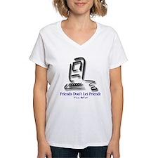 Friends Don't Let Friends #2 Shirt