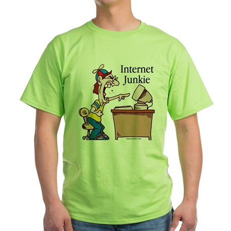 """Internet Junkie"" #2 Green T-Shirt"