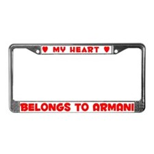 Heart Belongs to Armani - License Plate Frame