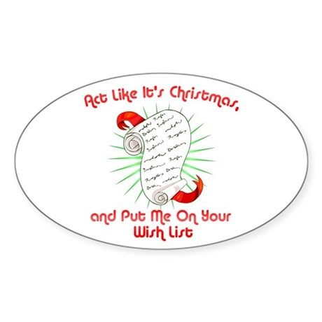 Act Like It's Christmas Oval Sticker