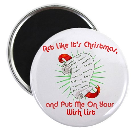 Act Like It's Christmas Magnet