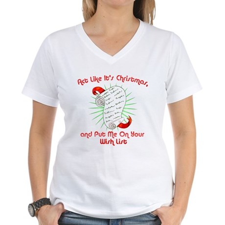 Act Like It's Christmas Womens V-Neck T-Shirt