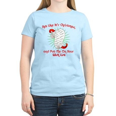 Act Like It's Christmas Womens Light T-Shirt