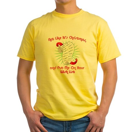Act Like It's Christmas Yellow T-Shirt