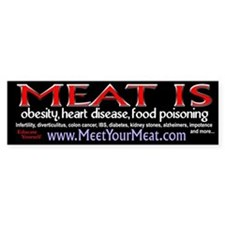 Meat is Disease Bumper Bumper Sticker