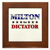 MILTON for dictator Framed Tile