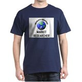 World's Greatest MARKET RESEARCHER T-Shirt