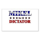 MIKEL for dictator Rectangle Decal