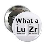 What A LuZr 2.25