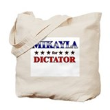MIKAYLA for dictator Tote Bag