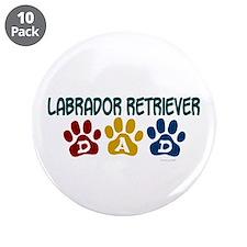 """Labrador Retriever Dad 1 3.5"""" Button (10 pack)"""