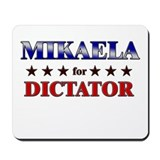 MIKAELA for dictator Mousepad