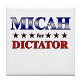 MICAH for dictator Tile Coaster