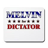 MELVIN for dictator Mousepad