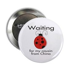 "Waiting Cousin 2.25"" Button"