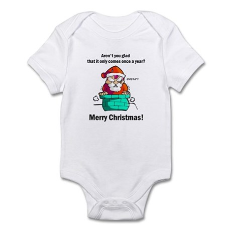 Infant Bodysuit - Glad It Comes Once A Year