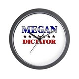 MEGAN for dictator Wall Clock