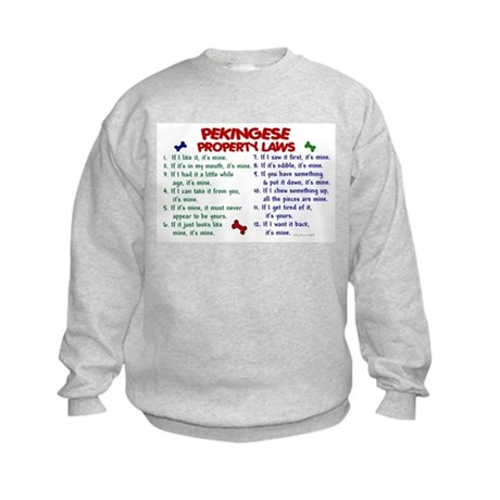 Pekingese Property Laws 2 Kids Sweatshirt