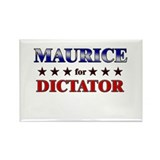 MAURICE for dictator Rectangle Magnet
