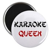 &quot;Karaoke Queen&quot; Magnet
