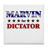 MARVIN for dictator Tile Coaster