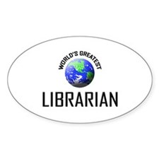 World's Greatest LIBRARIAN Oval Decal