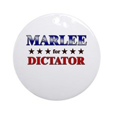 MARLEE for dictator Ornament (Round)