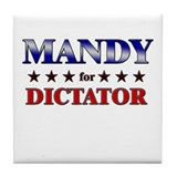 MANDY for dictator Tile Coaster