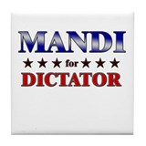 MANDI for dictator Tile Coaster