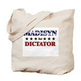 MADISYN for dictator Tote Bag