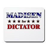 MADISEN for dictator Mousepad