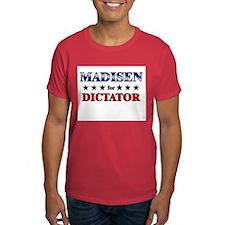 MADISEN for dictator T-Shirt