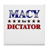 MACY for dictator Tile Coaster