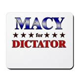 MACY for dictator Mousepad
