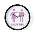 SHUT UP (GIRLS) Wall Clock