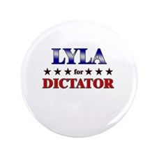 "LYLA for dictator 3.5"" Button"