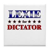 LEXIE for dictator Tile Coaster