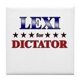 LEXI for dictator Tile Coaster
