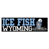 Ice Fish Wyoming Bumper Bumper Stickers