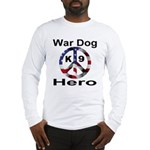 War Dog K9 Hero Long Sleeve T-Shirt