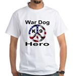 War Dog K9 Hero White T-Shirt