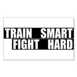Train Smart, Fight Hard Rectangle  Aufkleber