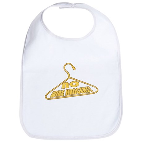 No Wire Hangers! Bib